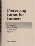 Preserving Farms for Farmers Manual