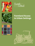 Farmland Access in Urban Settings